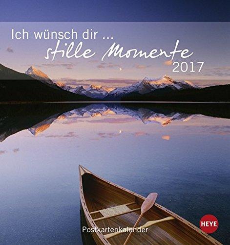 Ich wünsch dir Stille Momente Postkartenkalender - Kalender 2017