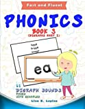 Phonics Flashcards (Digraph Sounds) Part2: 68 flash cards with examples (Fast and Fluent: Flashcards Book 3) (Volume 3)