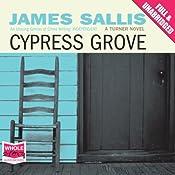 Cypress Grove | James Sallis