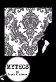 MYTHOS: A Thriller