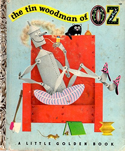Tin Woodman of Oz 1ST Edition Golden Book (The Tin Woodman Of Oz First Edition)
