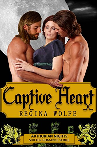 Captive Heart (Arthurian Nights Book 3)