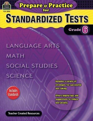 Prepare & Practice for Standardized Tests Grade 6