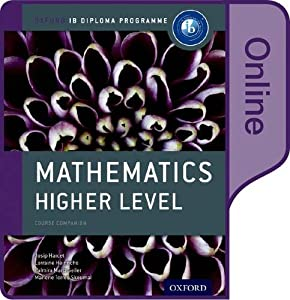 IB Mathematics Higher Level Online Course Book: Oxford IB Diploma Program
