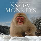 Snow Monkeys, Heather Angel, 1901268373