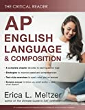 The Critical Reader: AP English Language and