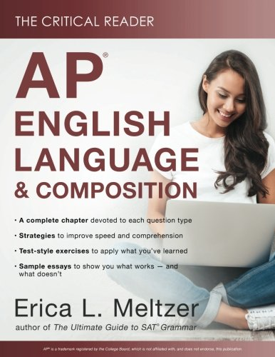 The Critical Reader: AP English Language and Composition Edition by Critical Reader, The