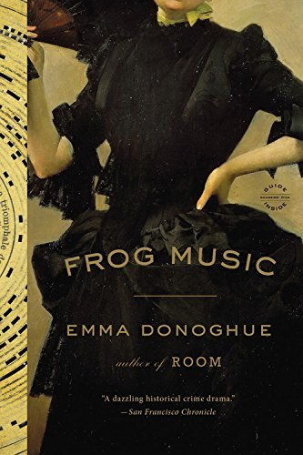 By Emma Donoghue - Frog Music (Reprint) (2015-03-11) [Paperback] (Emma Music Donoghue Frog)