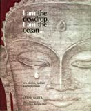 I Am the Dewdrop, I Am the Ocean..., Satish Gupta, 8179912736