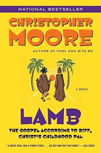 By Christopher Moore Lamb (1ST) (Biff Jesus Best Friend)