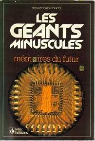 Les géants minuscules : Memoires du futur par Christopher Evans