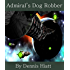 Admiral's Dog Robber