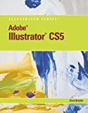 Adobe Illustrator CS5 Illustrated (Book Only), Botello, Chris, 1111530904