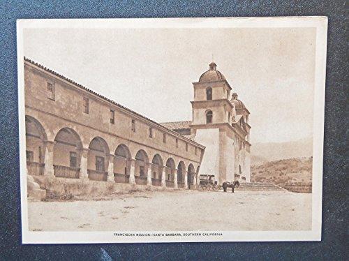 Franciscan Mission-Santa Barbara (1916 Antique print art) Southern California