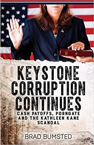 Keystone Corruption Continues Cash Payoffs Porngate And