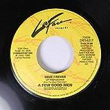 A FEW GOOD MEN 45 RPM HAVE I NEVER / HAVE I NEVER