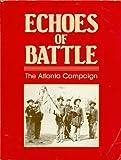 Echoes of Battle, Larry M. Strayer, 0962886602