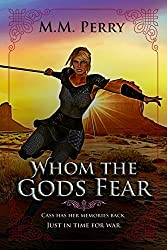Whom the Gods Fear (Of Gods & Mortals Book 3)