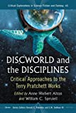 img - for Discworld and the Disciplines: Critical Approaches to the Terry Pratchett Works (Critical Explorations in Science Fiction and Fantasy) book / textbook / text book