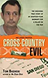 Cross-Country Evil: The Shocking True Story of an Eighteen-Year Manhunt for a Killer on the Run (Berkley True Crime)