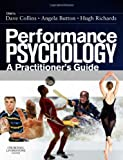img - for Performance Psychology: A Practitioner's Guide, 1e book / textbook / text book