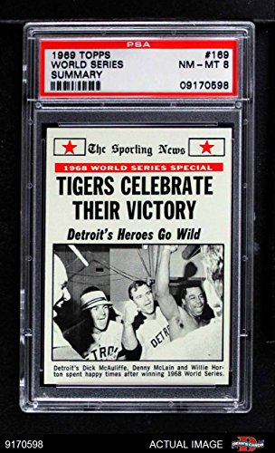 1969 Topps # 169 1968 World Series Summary - Tigers Celebrate Their Victory Dick McAuliffe / Denny McLain / Willie Horton St. Louis / Detroit Cardinals / Tigers (Baseball Card) PSA 8 - NM/MT Cardinals / (Denny Mclain Baseball)