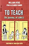 img - for To Teach: The Journey, in Comics book / textbook / text book