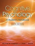 Cognitive Psychology, Michael W. Eysenck and Mark T. Keane, 1841695394