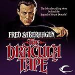 The Dracula Tape: The New Dracula, Book 1 | Fred Saberhagen
