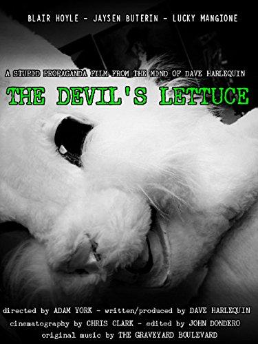- The Devil's Lettuce