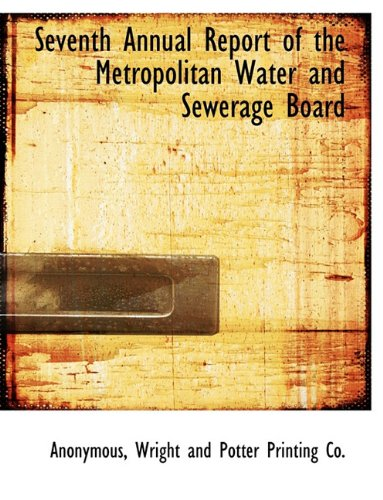 Download Seventh Annual Report of the Metropolitan Water and Sewerage Board pdf