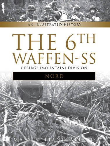 """The 6th Waffen-SS Gebirgs (Mountain) Division """"Nord"""": for sale  Delivered anywhere in USA"""