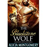 The Blackstone Wolf: Blackstone Mountain Book 4