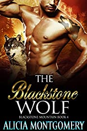 The Blackstone Wolf: Blackstone Mountain Book 4