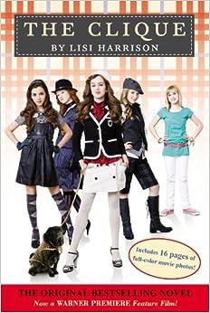 Amazon.com: The Clique (9780316040839): Lisi Harrison: Books