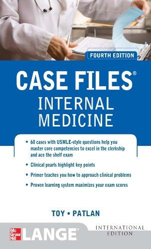 Case Files Internal Medicine (4th 2012) [Toy & Patlan]