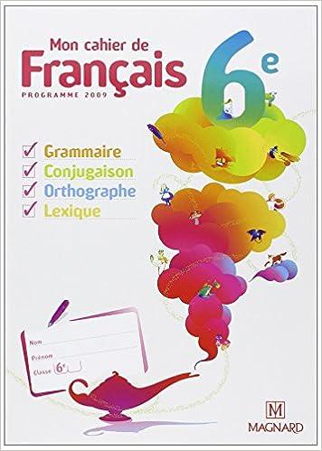 Amazon Fr Mon Cahier De Francais 6e Manuel Eleve