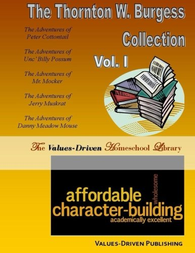 The Thornton W. Burgess Collection (Volume 1)