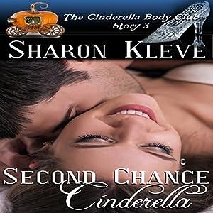 Second Chance Cinderella Audiobook