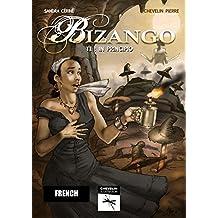 Bizango I: In principio (French Edition)