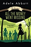 Whoops! All The Money Went Missing: Volume 2 (Susan Hall Investigates)