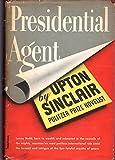 Presidential Agent (Lanny Budd #5)