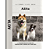 Akita (Comprehensive Owner's Guide)