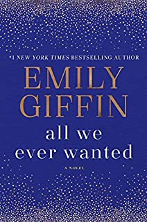 Book Cover: All We Ever Wanted