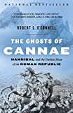 The Ghosts of Cannae, Robert L. O'Connell, 0812978676