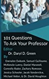 img - for 101 Questions to Ask Your Professor book / textbook / text book