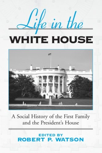 life in the white house - 1