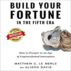 Build Your Fortune in the Fifth Era