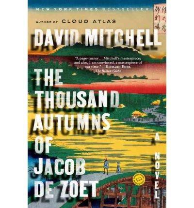 (The Thousand Autumns of Jacob de Zoet) By Mitchell, David (Author) Paperback on 08-Mar-2011 (The 1000 Autumns Of Jacob De Zoet)