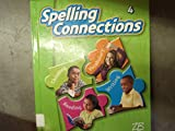 img - for Spelling Connections Grade 4 book / textbook / text book